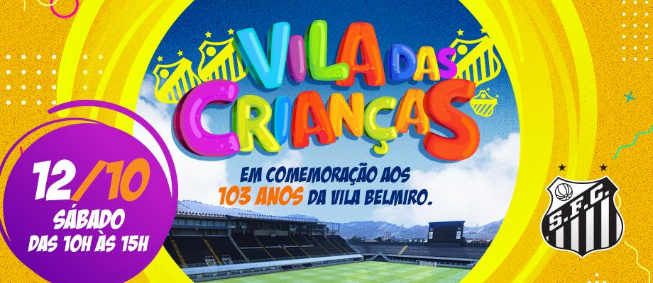 Para comemorar os 103 anos da Vila, Santos fará ações no Dia das Crianças